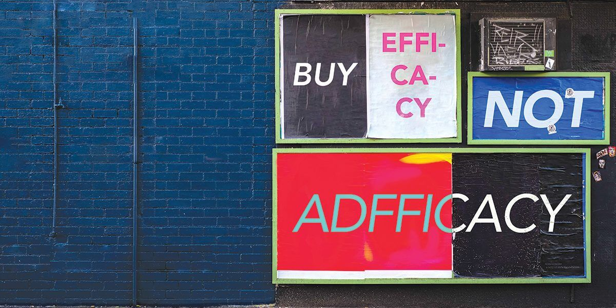 Buy Efficacy, Not Adfficacy!